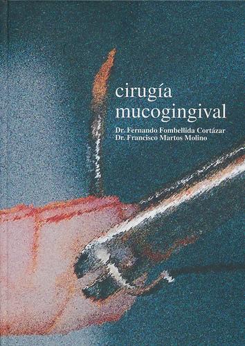 CIRUGIA MUCOGINGIVAL - Fombellida