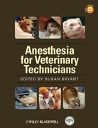 Anesthesia for Veterinary Technicians - S.Bryant