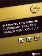 Blackwell's Five-Minute Veterinary Practice Management Consult - L.Ackerman