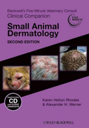 Blackwell's Five-Minute Veterinary Consult Clinical Companion: Small Animal Dermatology - Helton / Werner