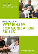 Handbook of Veterinary Communication Skills - C.Gray /J. Moffett