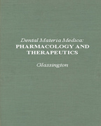 Dental Materials Medical: Pharmacology and Therapeutics - Glassington