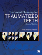 Treatment Planning for Traumatized Teeth - Mitsuhiro Tsukiboshi