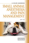 Small Animal Anesthesia and Pain Management - Jeff Ko