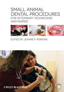 Small Animal Dental Procedures for Veterinary Technicians and Nurses - Perrone