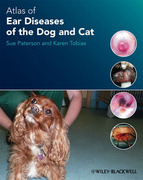 Atlas of Ear Diseases of the Dog and Cat - Paterson / Tobias