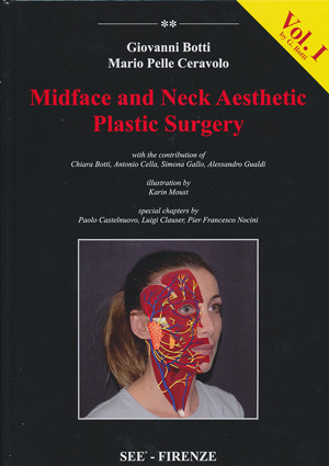 Midface and Neck Aesthetic Plastic Surgery Vol. I - Botti / Ceravolo