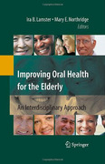 Improving Oral Health for the Elderly - Lamster / Northridge