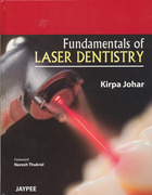 Fundamentals of laser in dentistry - Johar