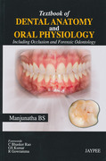 Textbook of Dental Anatomy and Oral Physiology - Manjunatha