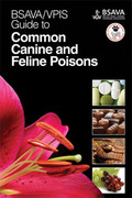 Guide to Common Canine and Feline Poisons - BSAVA / VPIS