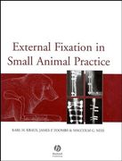 External Fixation in Small Animal Practice - Kraus / Toombs / Ness