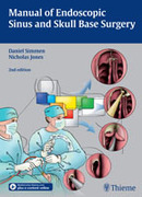 Manual of Endoscopic Sinus and Skull Base Surgery - Simmen / Jones
