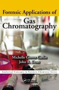 Forensic Applications of Gas Chromatography - Groves / Dean