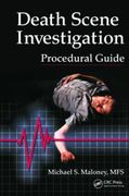 Death Scene Investigation Procedural Guide - Maloney