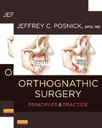 PRINCIPLES AND PRACTICE OF ORTHOGNATHIC - Posnick 2 Vols.