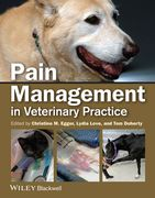Pain Management in Veterinary Practice - M. Egger / Love / Doherty