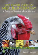 Backyard Poultry Medicine and Surgery - B. Greenacre / Y. Morishita