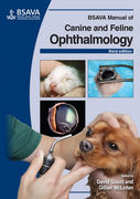 BSAVA MANUAL OF CANINE AND FELINE OPHTHALMOLOGY 3rd Edition - David Gould / Gillian McLellan
