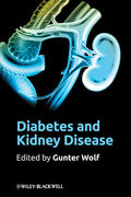 Diabetes and Kidney Disease - Gunter Wolf