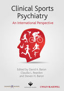 Clinical Sports Psychiatry: An International Perspective - A. Baron / L. Reardon / H. Baron