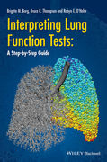 Interpreting Lung Function Tests: A Step-by Step Guide - Thompson / Borg / O'Hehir