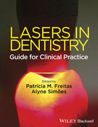 LASERS IN DENTISTRY: GUIDE FOR CLINICAL PRACTICE - Freitas / Simoes