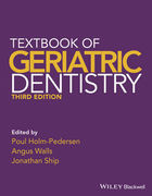 TEXTBOOK OF GERIATRIC DENTISTRY - Holm-Pedersen, Walls, Ship
