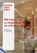 RECEPCION Y LOGISTICA EN LA CLINICA DENTAL - Ogallar / Piñas - Tecnico Superior en Higiene Bucodental