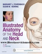 ILLUSTRATED ANATOMY OF THE HEAD AND NECK - Fehrenbach / Herring