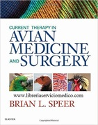 CURRENT THERAPY IN AVIAN MEDICINE AND SURGERY - Speer