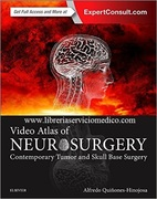 VIDEO ATLAS OF NEUROSURGERY - Quiñones-Hinojosa