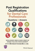 POST REGISTRATION QUALIFICATIONS FOR DENTAL CARE PROFESSIONALS - Rogers