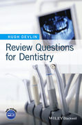 REVIEW QUESTIONS FOR DENTISTRY - Hugh Devlin