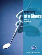 DENTISTRY AT A GLANCE - Elizabeth Kay