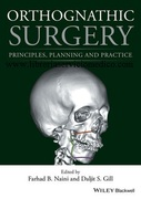 ORTHOGNATHIC SURGERY: PRINCIPLES, PLANNING AND PRACTICE - Naini / Gill