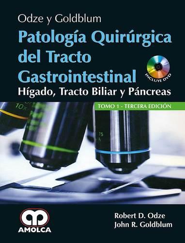 PATOLOGIA QUIRURGICA DEL TRACTO GASTROINTESTINAL HIGADO TRACTO ...