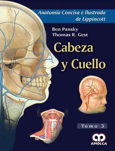 ANATOMIA CONCISA E ILUSTRADA DE LIPPINCOTT. CABEZA Y CUELLO TOMO 3 ...