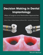 DECISION MAKING IN DENTAL IMPLANTOLOGY: ATLAS OF SURGICAL AND RESTORATIVE APPROACHES - Tosta