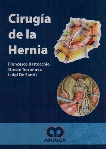 CIRUGIA DE LA HERNIA - Battocchio. Librería Servicio Médico / Libro ...