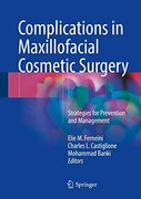 COMPLICATIONS IN MAXILLOFACIAL COSMETIC SURGERY - Ferneini