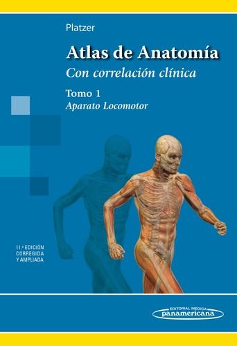 ATLAS DE ANATOMIA CON CORRELACION CLINICA TOMO 1. APARATO LOCOMOTOR ...