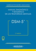 DSM-5 MANUAL DIAGNOSTICO Y ESTADISTICO DE LOS TRASTORNOS MENTALES - American Psychiatric Association