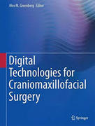 DIGITAL TECHNOLOGIES IN CRANIOMAXILLOFACIAL SURGERY - Greenberg