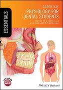 ESSENTIAL PHYSIOLOGY FOR DENTAL STUDENTS - Kamran Ali / Elizabeth Prabhakar