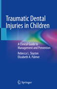 Traumatic Dental Injuries in Children  - Slayton / Palmer