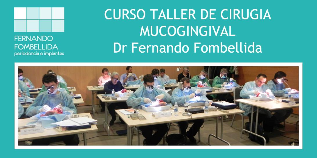 Curso Cirugia Mucogingival Fombellida