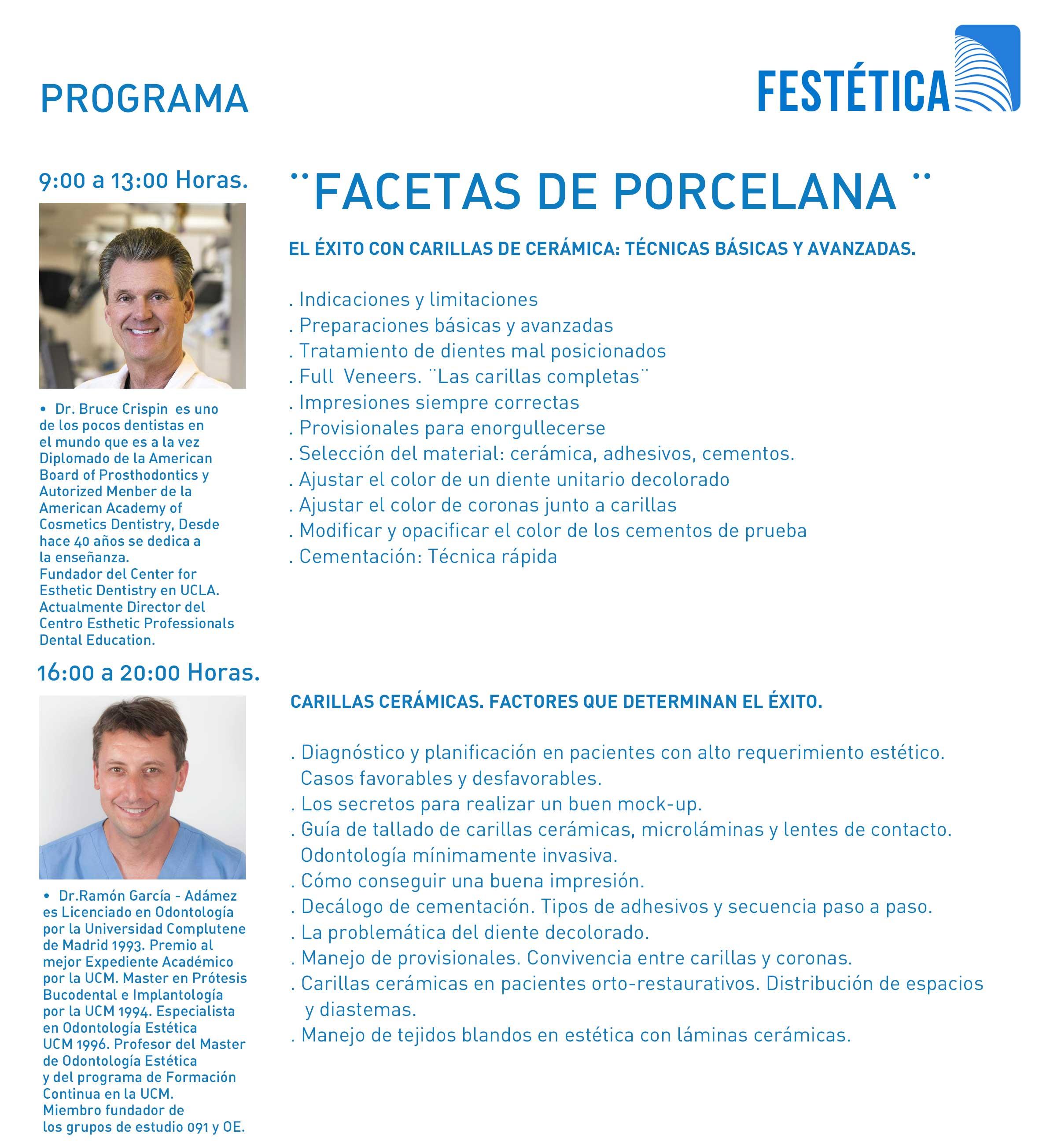 Odontología Estética. Facetas de Porcelana 1º Festival Internacional