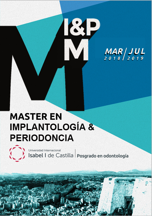 MASTER UNIVERSITARIO EN IMPLANTOLOGIA Y PERIODONCIA UNIVERSIDAD ISABEL I