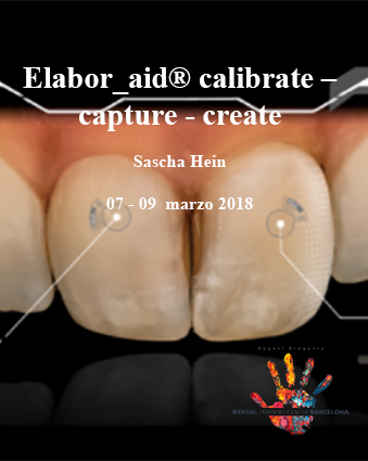 Elabor_aid® calibrate – capture - create Sascha Hein - Dental Training Center